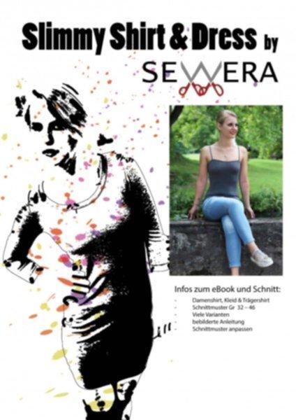 Slimmy Shirt & Dress Schnittmuster & Anleitung by Sewera